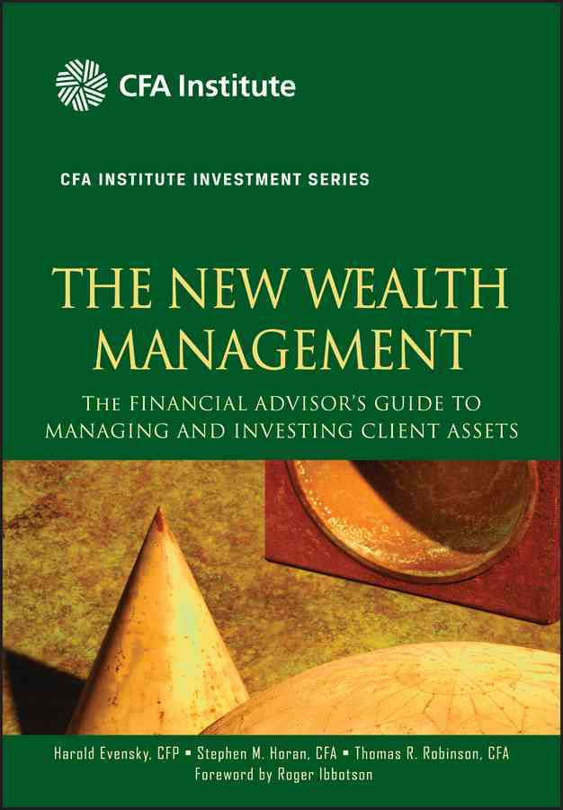 The New Wealth Management By Evensky, Harold/ Horan, Stephen M./ Robinson, Thomas R