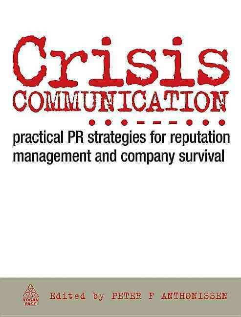 Crisis Communication By Anthonissen, Peter F. (EDT)